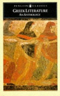 image of Greek Literature: An Anthology:Translations from Greek Prose And Poetry (Classics)