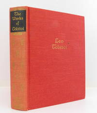 The Works of Leo Tolstoi, One Volume Edition