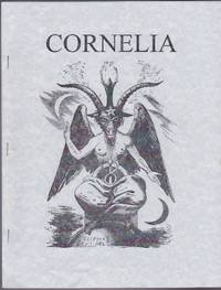 Cornelia, No. 16; The Magazine of the Magickal, Mystical and Often Personal Writings of J. Edward...