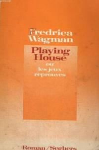 Playing house ou les jeux réprouvés