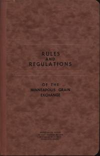 Rules and Regulations of the Minneapolis Grain Exchange