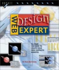 Web Design Expert: All That You Need to Create Your Own Fantastic Websites (Web Expert Series)