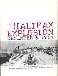The Halifax Explosion December 6, 1917