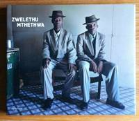 Zwelethu Mthethwa by  Isolde Brielmaier - First edition - 2010 - from Garnet Books and Biblio.com