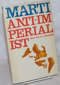 image of Marti Anti-Imperialist. Translated by Maria Juana Cazabon