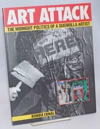 Art attack, the midnight politics of a guerrilla artist