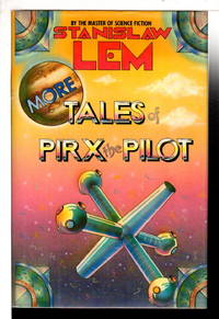MORE TALES OF PIRX THE PILOT.