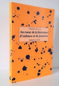 image of Au coeur de la littérature d'enfance et de jeunesse
