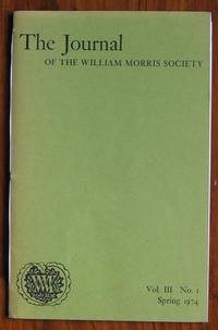 The Journal of the William Morris Society Volume III Number 1 Spring 1974