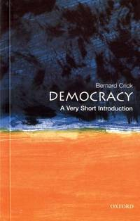 Democracy: A Very Short Introduction (Very Short Introductions) by Crick, Bernard