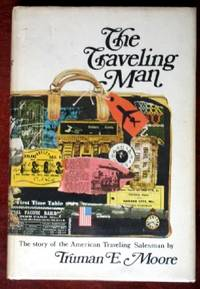 image of The Traveling Man: The Story of the American Traveling Salesman