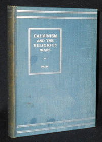 image of Calvinism and the Religious Wars