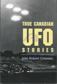 True Canadian UFO Stories