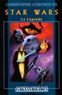 STAR WARS.  La légende