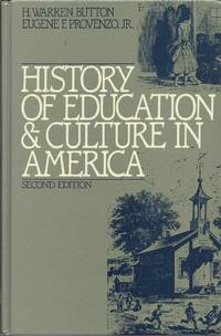 History of Education and Culture in America - Second Edition