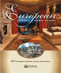 European Luxury Home Plans : 65 European Inspired Luxury Home Plans