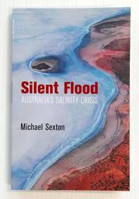 image of Silent Flood Australia's Salinity Crisis