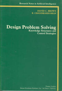 image of Design Problem Solving: Knowledge Structures and Control Strategies