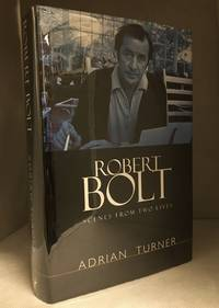 image of Robert Bolt; Scenes from Two Lives