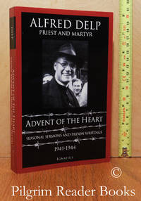 image of Advent of the Heart: Seasonal Sermons and Prison Writings. 1941-1944.