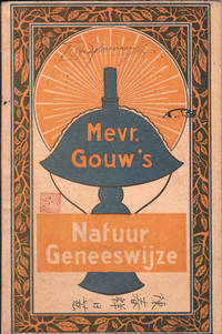 Mevr. Gouw's natuur geneeswijze / nieuwe Natuurgeneeswijze