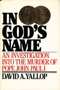 IN GOD'S NAME: An Investigation into the Murder of Pope John Paul I.