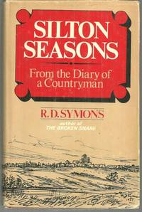 SILTON SEASONS From the Diary of a Countryman