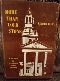 More than cold stone: A history of Glassboro State College, 1923-1973