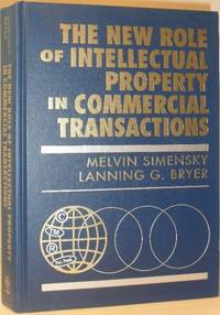 The New Role of Intellectual Property in Commercial Transactions
