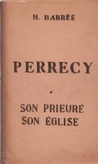 Perrecy. son prieuré  son église
