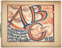 ABC. Ein geschütteltes geknütteltes Alphabet in Bildern mit Versen von Londa und Conrad Felixmüller.