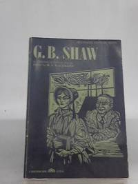 G. B. Shaw: A Collection of Critical Essays