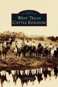 image of West Texas Cattle Kingdom
