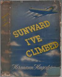 image of Sunward I've Climbed: The Story of John Magee Poet and Soldier 1922-1941