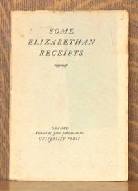 SOME ELIZABETHAN RECEIPTS