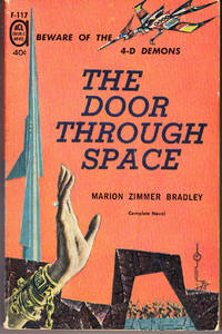 The Door Through Space / Rendezvous on a Lost World
