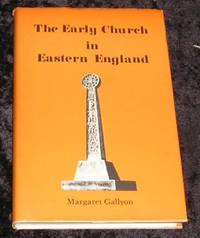 The Early Church in Eastern England