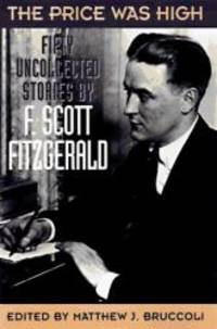 Price Was High by F. Scott Fitzgerald - Hardcover - 1996-05-03 - from Books Express and Biblio.com