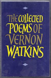The Collected Poems of Vernon Watkins