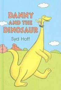 Danny and the Dinosaur by Syd Hoff - 1992-04-05
