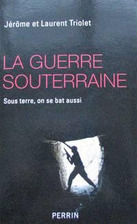 image of La guerre souterraine : Sous terre, on se bat aussi