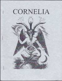 Cornelia, No. 9; The Magazine of the Magickal, Mystical and Often Personal Writings of J. Edward...