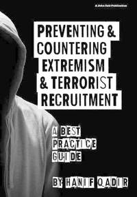 Preventing and Countering Extremism and Terrorist Recruitment: A best practice guide