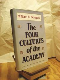 The Four Cultures of the Academy: Insights and Strategies for Improving Leadership in Collegiate Organizations