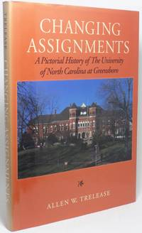 image of CHANGING ASSIGNMENTS: A PICTORIAL HISTORY OF THE UNIVERSITY OF NORTH CAROLINA AT GREENSBORO
