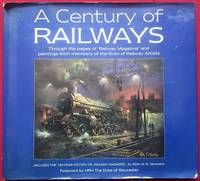 """image of A Century of Railways: Through the Pages of """"Railway Magazine"""" and Paintings from Members of the Guild of Railway Artists"""