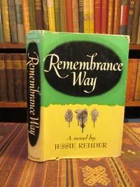 Remembrance Way.  A Novel.