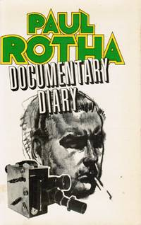 Documentary Diary: an Informal History of the British Documentary Film,  1928-1939 (Review Copy)