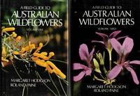 A Field Guide to Australian Wildflowers (2 volume set) by  Roland  Margaret & Paine - Hardcover - Reprint Edition - Volume 11979Volume 2  1977 - from Adelaide Booksellers and Biblio.co.uk