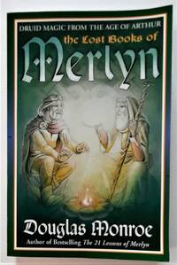 image of The Lost Books of Merlyn. Druid Magic from the Age of Arthur